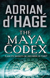 The Maya Codex - Adrian d'Hagé
